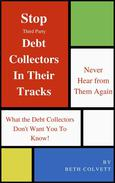 Stop Third Party Debt Collectors In Their Tracks