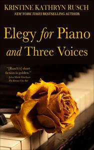 Elegy for Piano and Three Voices