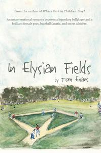 In Elysian Fields