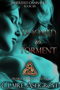 Doomed to Torment