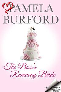 The Boss's Runaway Bride