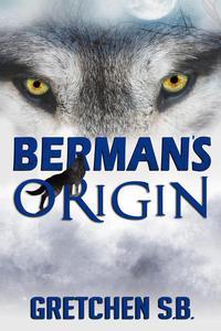 Berman's Origin