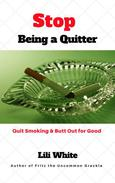 Stop Being a Quitter