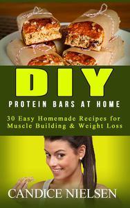 DIY Protein Bars: 30 Easy Homemade - Protein Bar Recipes, Energy Bar Recipes, Protein Bars at Home