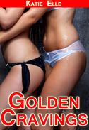 Golden Cravings, Golden Showers Erotica