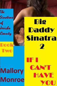 Big Daddy Sinatra: If I Can't Have You