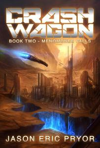 Crash Wagon: Book Two - Menomonee Falls