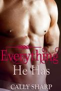 Everything He Has (Everything He Needs, Part 4 (Final))
