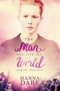 The Man Who Told the World