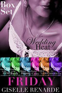Wedding Heat: Friday Box Set (Series One)