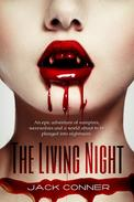 The Living Night: Part One of a Contemporary Fantasy / Vampire Series