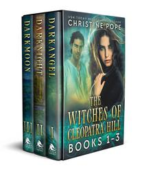The Witches of Cleopatra Hill, Books 1-3: Darkangel, Darknight, and Darkmoon