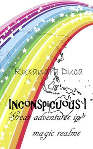 INCONSPICUOUS I - Great adventures in magic realms