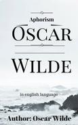 Aphorism Oscar Widle