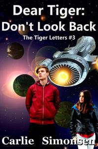 Dear Tiger: Don't Look Back