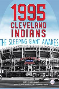 1995 Cleveland Indians: The Sleeping Giant Awakes