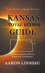 Kansas Total Eclipse Guide