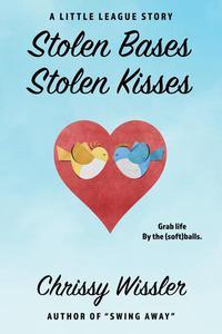 Stolen Bases, Stolen Kisses