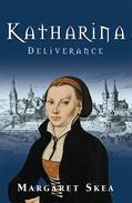 Katharina:Deliverance