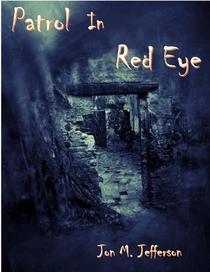 Patrol in Red Eye