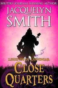 Legends of Lasniniar: Close Quarters