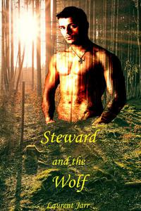 Steward and the Wolf (Gay Paranormal Erotic Romance - Werewolf Alpha)