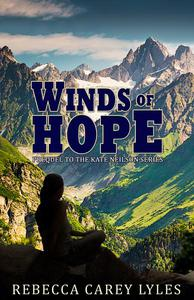 Winds of Hope: Prequel to the Kate Neilson Series