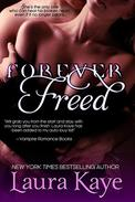 Forever Freed