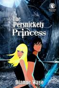 The Persnickety Princess