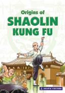 Origins of Shaolin Kung Fu