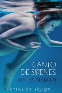 Canto de Sirenes (Contos de Skylge #1)