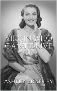 Virgin Who Can't Drive