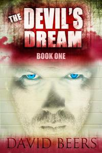 The Devil's Dream - A Thriller