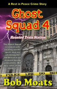 Ghost Squad 4 - Haunted Train Station