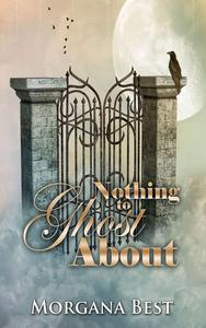 Nothing to Ghost About (Funny Cozy Mystery)