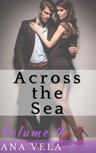 Across the Sea (Volume Four)
