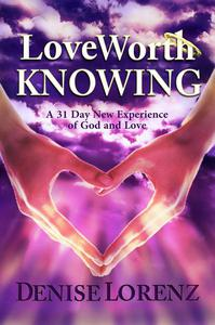Love Worth Knowing