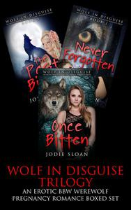 Wolf In Disguise Trilogy (An Erotic BBW Werewolf Pregnancy Romance Boxed Set)