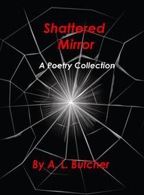 Shattered Mirror - A Poetry Collection