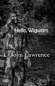 Hello, Wigwam
