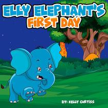 Elly Elephant's First Day
