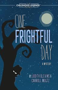 One Frightful Day