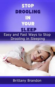 Stop Drooling in Your Sleep
