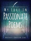 My Love In Passionate Poems