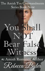 You Shall Not Bear False Witness