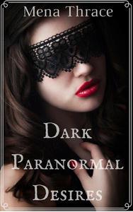 Dark Paranormal Desires