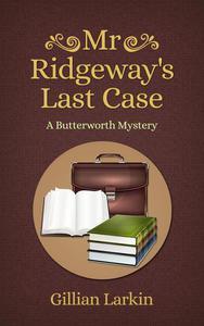 Mr Ridgeway's Last Case