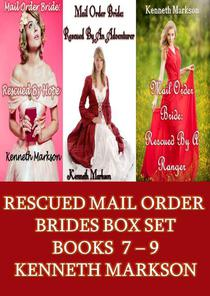 Mail Order Bride: Rescued Mail Order Brides Box Set - Books 7-9