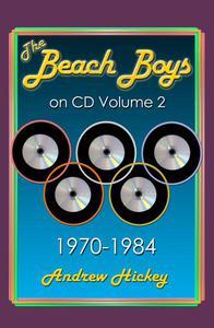 The Beach Boys on CD Volume 2: 1970-1984