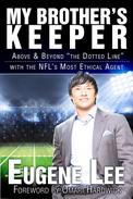 "My Brother's Keeper: Above and Beyond ""The Dotted Line"" With the NFL's Most Ethical Agent"